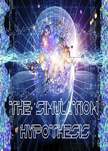 The Simulation Hypothesis [OV]