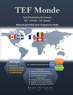 TEF Monde: Test d'Évaluation de Français - Expression Orale (TEF - TEFaQ - TEF Canada)