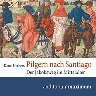 Pilgern nach Santiago                   Autor:                                                                                                                                 Klaus Herbers                               Sprecher:                                                                                                                                 Thomas Krause                      Spieldauer: 1 Std. und 11 Min.     2 Bewertungen     Gesamt 4,0
