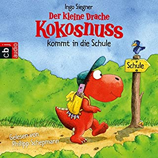 Der kleine Drache Kokosnuss kommt in die Schule Titelbild