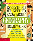 Everything You Need to Know About Geography Homework (Scholastic Homework Reference Series)