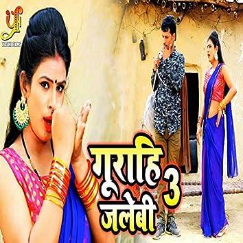 Gurahi Jalebi 3 - Single