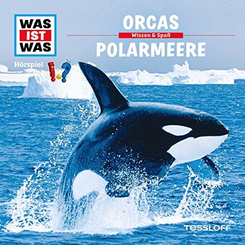 Orcas / Polarmeere (Was ist Was 50) Titelbild