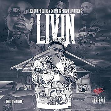 Livin' (feat. Quavo, Skippa Da Flippa & Mo Buck$)