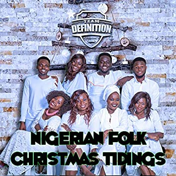 Nigerian Folk Christmas Tidings