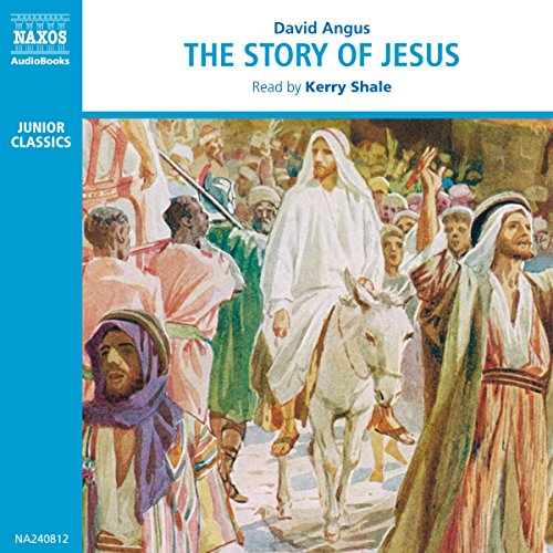 The Story of Jesus [British Narrator] audiobook cover art