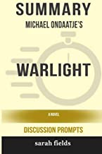 Summary: Michael Ondaatje's Warlight: A Novel (Discussion Prompts)