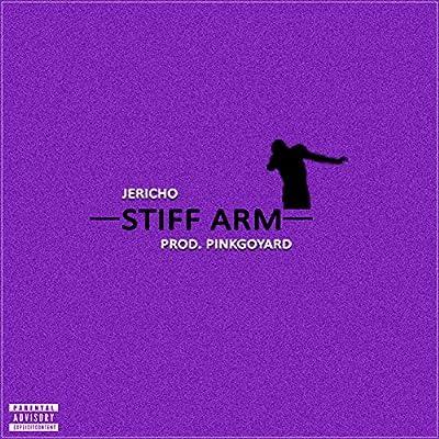 Stiff Arm [Explicit]