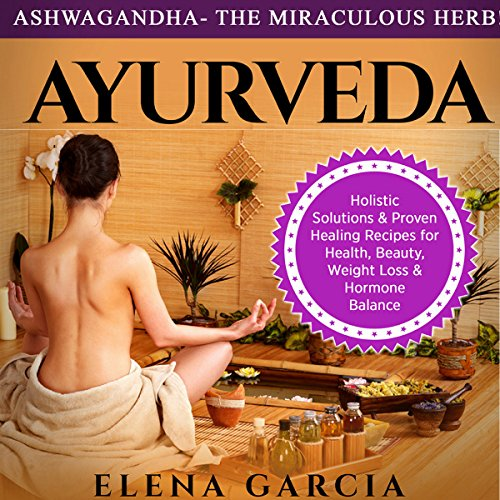 Ashwagandha: The Miraculous Herb! audiobook cover art