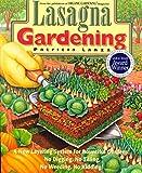 Lasagna Gardening: A New Layering System for Bountiful Gardens: No...