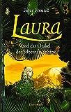 Laura und das Orakel der Silbernen Sphinx von Freund, Peter