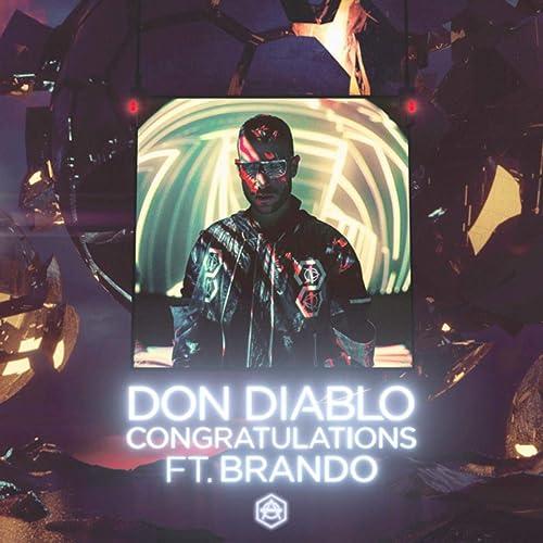 """Don Diablo Congratulations (feat. Brando) ile ilgili görsel sonucu"""""""