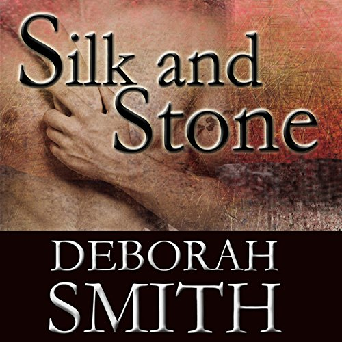 Silk and Stone: An Enchanting Novel of the Heart audiobook cover art