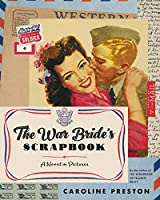 The War Bride's Scrapbook: A Novel in Pictures
