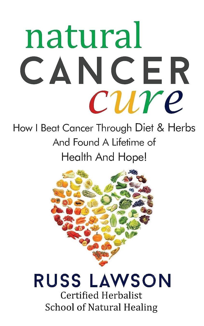 留め金ビーズ世紀Natural Cancer Cure: How I beat Cancer through diet and herbs and found a life of health and hope (Health, Hope and Herbs)
