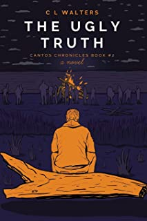 The Ugly Truth: Cantos Chronicles 2