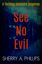 See No Evil: Romantic Suspense