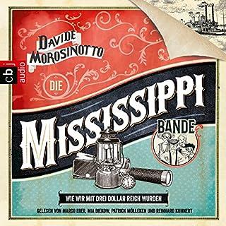Die Mississippi-Bande: Wie wir mit drei Dollar reich wurden Titelbild