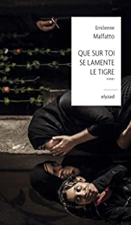 Que sur toi se lamente le Tigre