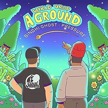 Wikid Drop A Ground