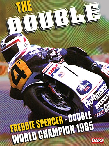 The Double: Freddie Spencer Double World Champion 1985 [OV]