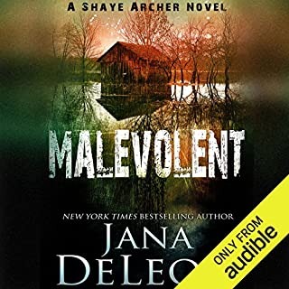 Malevolent     Shaye Archer Series, Book 1              Written by:                                                                                                                                 Jana DeLeon                               Narrated by:                                                                                                                                 Julie McKay                      Length: 8 hrs and 22 mins     84 ratings     Overall 4.2