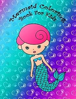Mermaid Coloring Book For Kids: Big and easy mermaid coloring book for kids, girls and toddlers with large cute mermaids