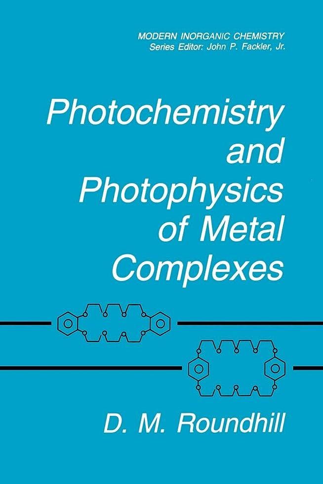 対人フィードバック有用Photochemistry and Photophysics of Metal Complexes (Modern Inorganic Chemistry)