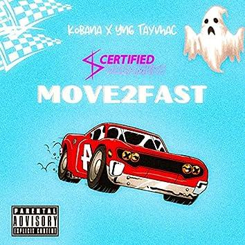 Move2fast