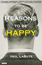 Reasons to be Happy: A Play