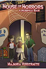 House of Horrors (A Weirdville Book) Kindle Edition