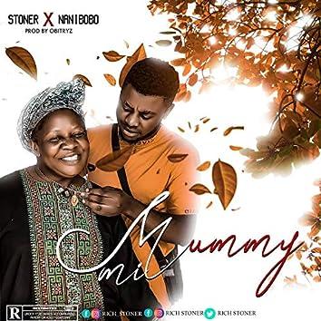 Mummy MI (Stoner X Nanibobo)
