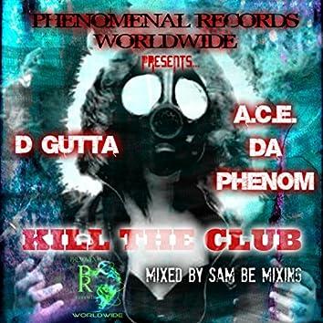 Kill The Club (Mixed by Sam Be Mixing)