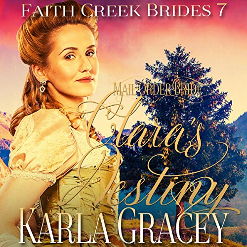 Mail Order Bride - Clara's Destiny audiobook cover art