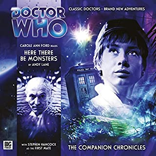 Doctor Who - The Companion Chronicles - Here There Be Monsters cover art