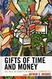 Gifts of Time and Money: The Role of Charity in America's Communities (English Edition)