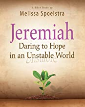 Jeremiah – Women's Bible Study Participant Book: Daring to Hope in an Unstable World PDF