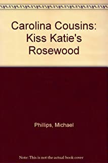 Carolina Cousins: Kiss Katie's Rosewood