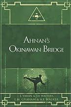 Ahnan's Okinawan Bridge