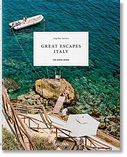 Great Escapes Italy. The Hotel Book, 2019 Edition (JUMBO)