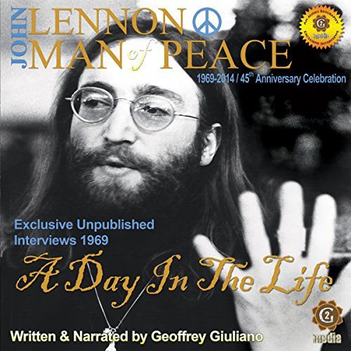 John Lennon Man of Peace, Part 3: A Day in the Life audiobook cover art