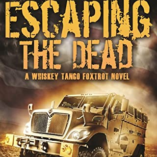 Whiskey Tango Foxtrot     Escaping the Dead              Auteur(s):                                                                                                                                 W. J. Lundy                               Narrateur(s):                                                                                                                                 Eric Vincent                      Durée: 2 h et 1 min     2 évaluations     Au global 3,5