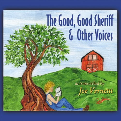 The Good, Good Sheriff & Other Voices audiobook cover art