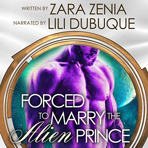 Forced to Marry the Alien Prince: In the Stars Romance audiobook cover art