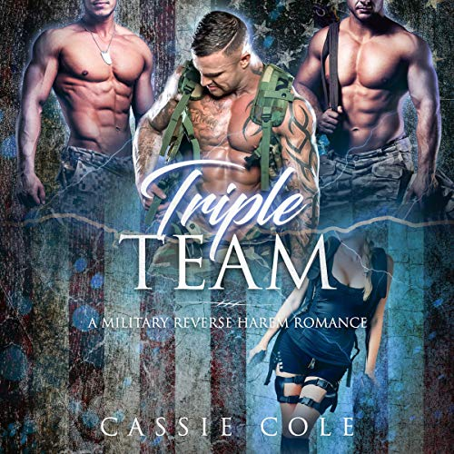 Triple Team: A Military Reverse Harem Titelbild