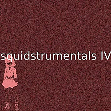 Squidstrumentals IV