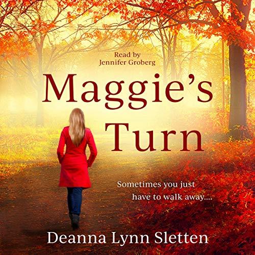 Maggie's Turn Audiobook By Deanna Lynn Sletten cover art