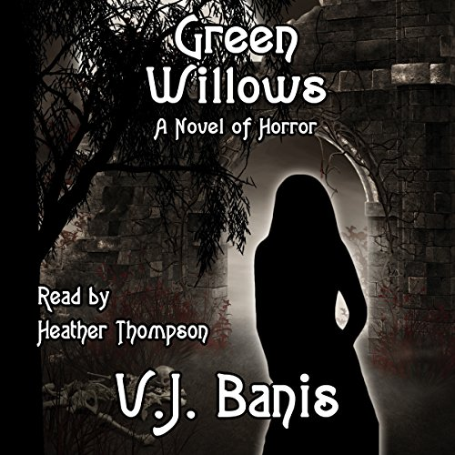Green Willows: A Novel of Horror cover art
