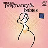 Music for Pregnancy & Babies