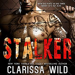 Stalker                   By:                                                                                                                                 Clarissa Wild                               Narrated by:                                                                                                                                 Jennifer Ann                      Length: 9 hrs and 8 mins     6 ratings     Overall 4.8